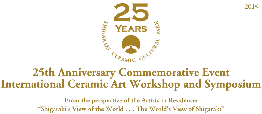 25th Anniversary Commemorative Event : International Ceramic Art Workshop and Symposium